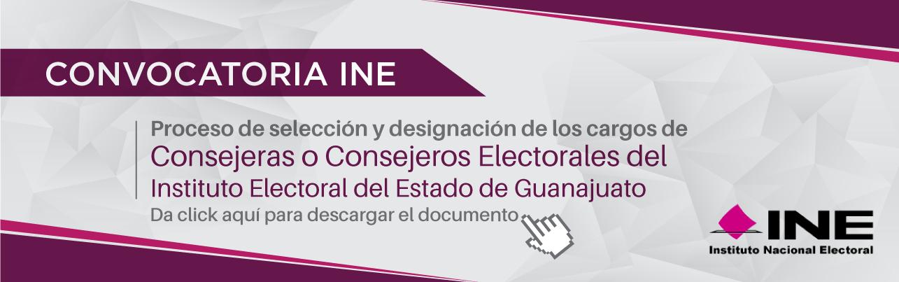 Da clic aquí para descargar la convocatoria del INE del proceso de selección y designación de los cargos de Consejeras o Consejeros Electorales