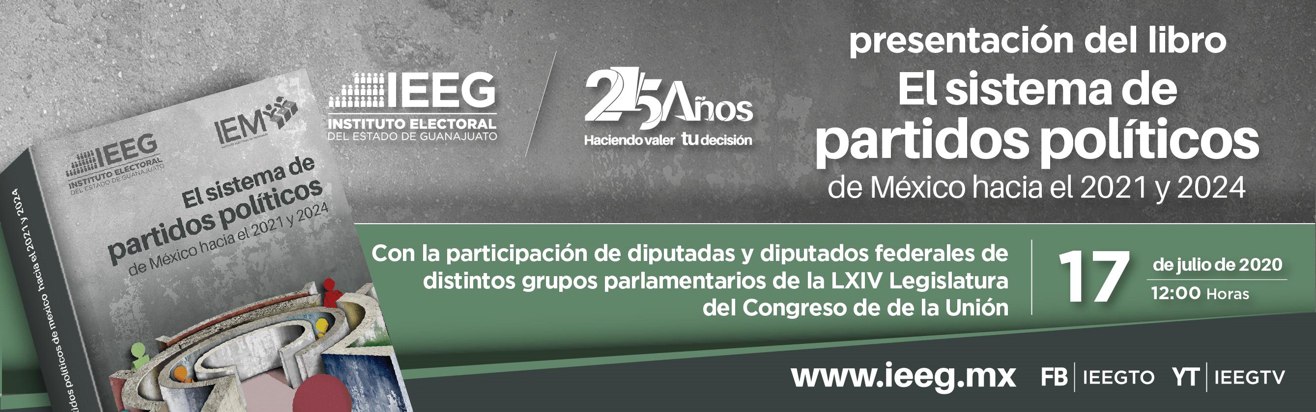 Presentación del libro el sistema de los partidos políticos de mexico hacia el 2021 y 2024. Este 17 de julio a las 12 horas a traves de nuestras redes sociales. Con la participacion de diputadas y diputados federales de distintos grupos parlamentarios de la LXIV legislatura del congreso de la union.