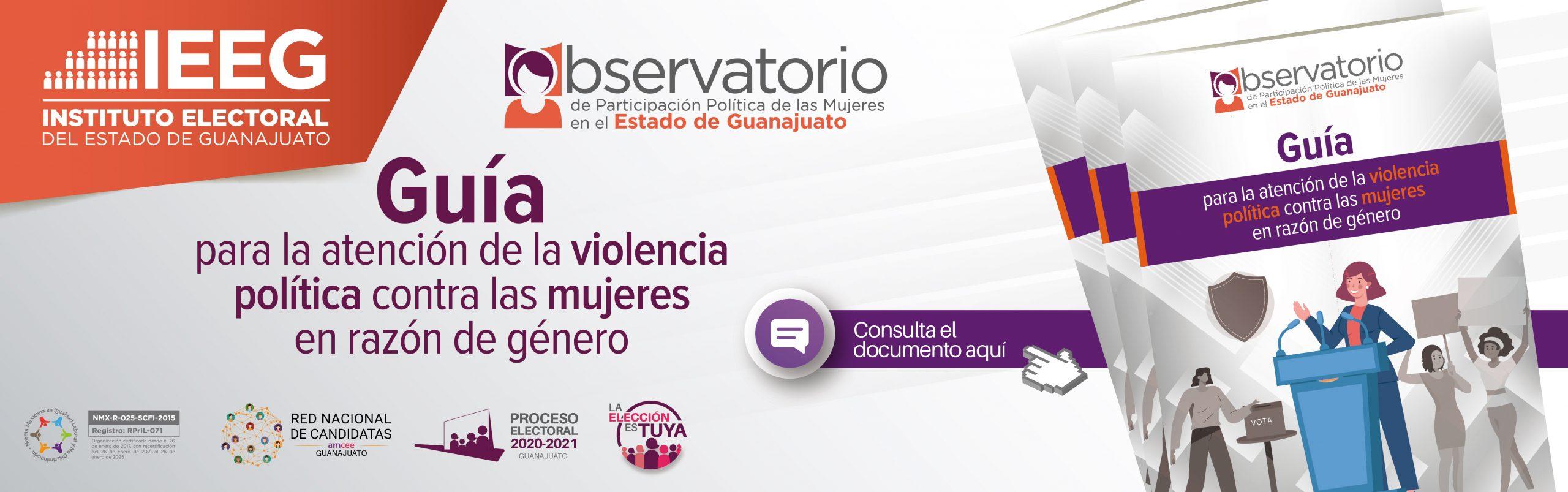 Consulta aquí la guía para la atención de la violencia política contra las mujeres en razón de género